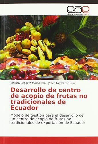Molina Pilla, M: Desarrollo de centro de acopio de frutas no