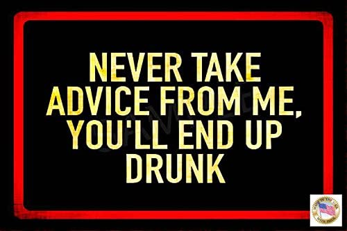 Advice High material from A Year-end gift Drunk Made in Metal All Funny USA 8