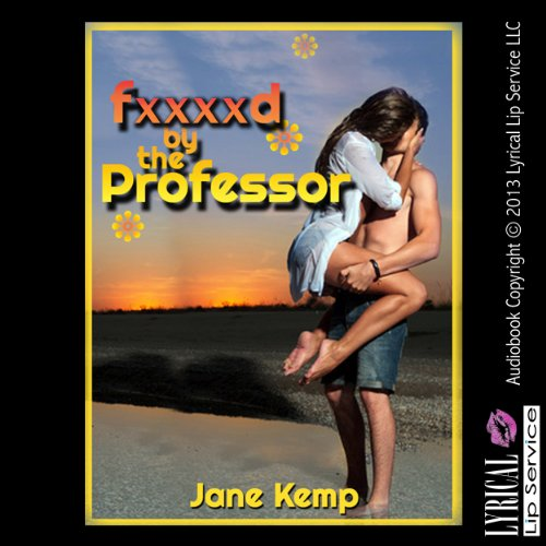 F--ked by the Professor audiobook cover art