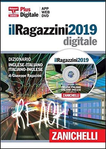 il Ragazzini 2019. Dizionario inglese-italiano, italiano-inglese in DVD-ROM (per Windows, Mac, iOs e Android)