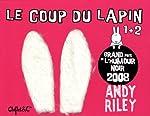 Le Coup du lapin - Coffret en 2 volumes : Tomes 1 et 2 d'Andy Riley