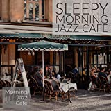 Sleepy Morning Jazz Cafe