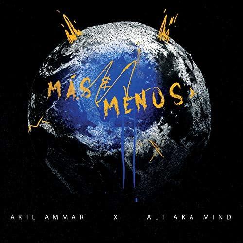 Akil Ammar & Ali AKA Mind