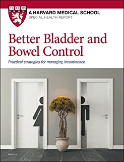 Better Bladder and Bowel Control: Practical strategies for managing incontinence