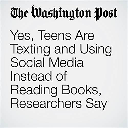 Yes, Teens Are Texting and Using Social Media Instead of Reading Books, Researchers Say copertina