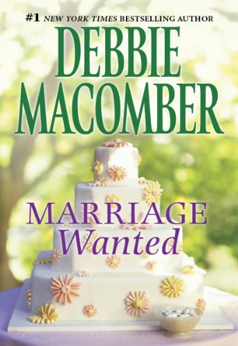 MARRIAGE WANTED (From This Day Forward Book 3)
