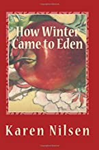 How Winter Came to Eden: Book Four of the Phoenix Realm (Volume 4)