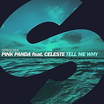 Tell Me Why (feat. Celeste)