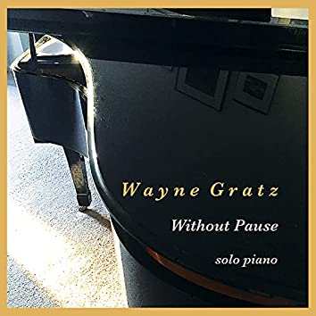 Without Pause (Acoustic Piano)