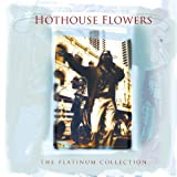 The Platinum Collection von Hothouse Flowers