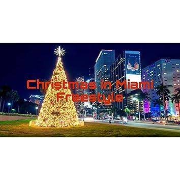 Christmas in Miami Freestyle