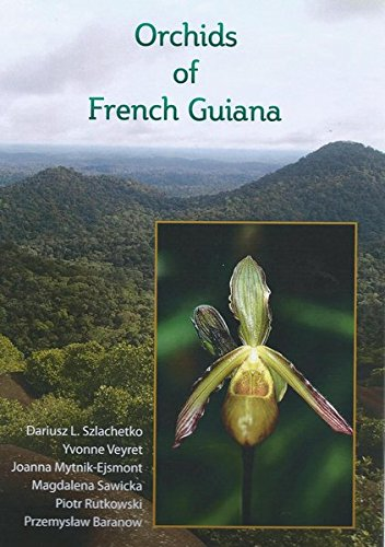Orchids of French Guiana.