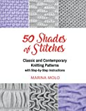 50 Shades of Stitches - Vol 2: Classic and Contemporary Knitting Patterns