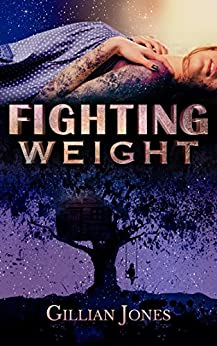 Fighting Weight by [Gillian Jones, Book Covers by Ashbee Designs, Quoth the Raven Writing Co.]