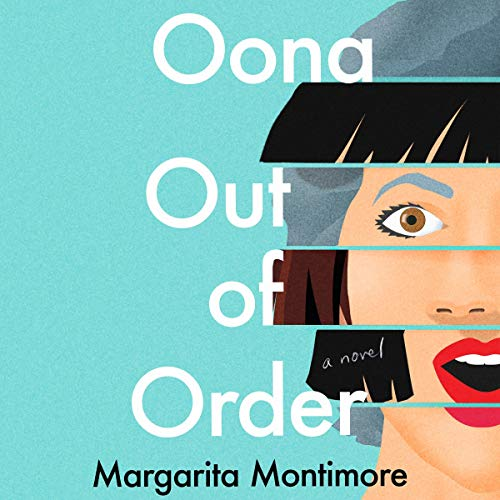 Oona Out of Order audiobook cover art