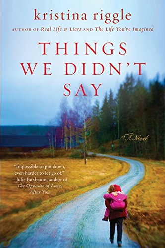 Image of Things We Didn't Say: A Novel