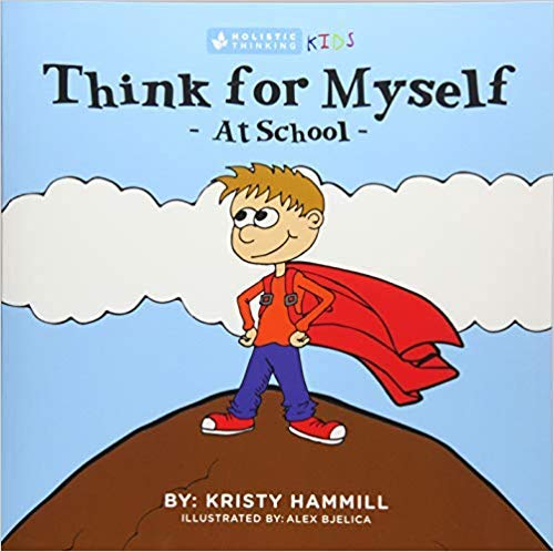 [1775163822] [9781775163824] Think For Myself At School: Holistic Thinking Kids Large Print-Paperback
