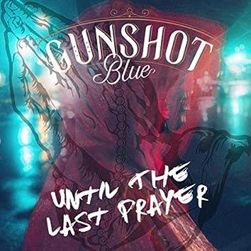 Until the Last Prayer