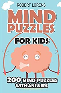 Mind Puzzles for Kids: Meadows Puzzles - 200 Brain Puzzles with Answers (Math and Logic Puzzles for Kids)