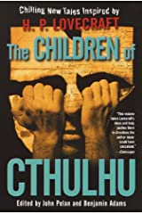 The Children of Cthulhu: Stories Kindle Edition