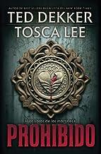 Prohibido (Los Libros De Los Mortales / the Books of Mortals) (Spanish Edition)
