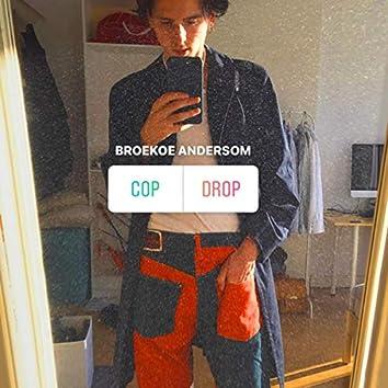 Cop of Drop (Broekoe Andersom)