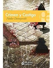 Crimen y castigo (Colección Grandes Clásicos)