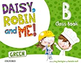 Pack Daisy, Robin & Me! Level B. Class Book (Green Color) (Daisy, Robin and Me!) - 9780194806534