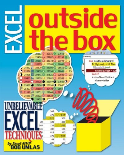Excel Outside the Box: Unbelieveable Excel Techniques from Excel MVP Bob Umlas (English Edition)