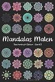 Mandalas Malen - Taschenbuch Edition 2: Mandala Malbuch für Erwachsene | 35 Hochwertige Mandalas zum Ausmalen, kreativ sein, entspannen und Stress abbauen (A5 Format)