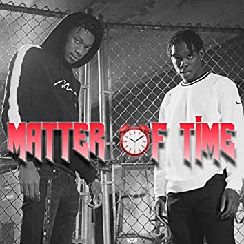 Matter of Time (feat. JayOso Smoove)