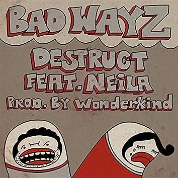 Bad Wayz (feat. Neila)