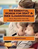 510 Essential Words for SSAT & ISEE...