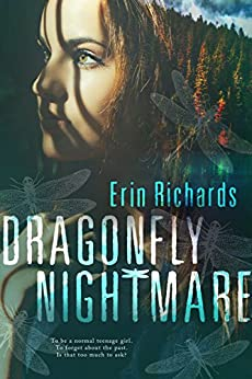 Dragonfly Nightmare (Once Upon A Secret Book 1) by [Erin Richards]