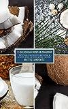25 Deliciosas Recetas Con Coco - banda 1: Deliciosas inspiraciones para ollas a presión, ollas, sartenes y más