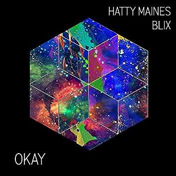 Okay (feat. Hatty Maines)