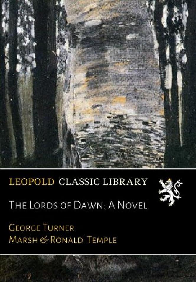 見つける予算きゅうりThe Lords of Dawn: A Novel