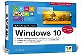 Windows 10: Schritt für Schritt erklärt. Das Handbuch im praktischen Querformat. Komplett in Farbe. Aktuell inkl. April 2018 Update.