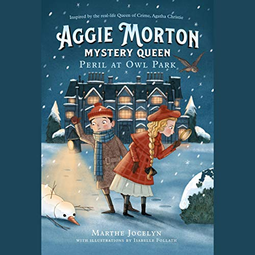 Aggie Morton, Mystery Queen: Peril at Owl Park cover art