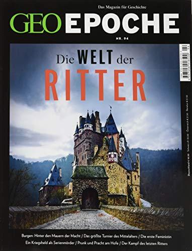 GEO Epoche (mit DVD) / GEO Epoche mit DVD 94/2018 - Die Welt der Ritter: DVD: Unter dem schwarzen Kreuz: Mit DVD: Unter dem schwarzen Kreuz