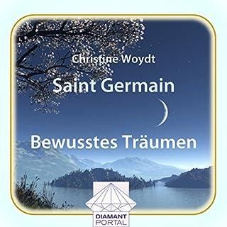 Saint Germain: Bewusstes Träumen Titelbild