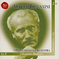 Brahms: The Four Symphonies (NBC Symphony Orchestra Vol. IV) by JOHANNES BRAHMS (2004-09-22)