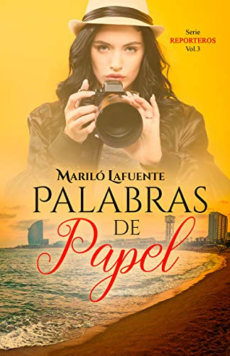 Palabras de papel (Reporteros nº 3) de Mariló Lafuente
