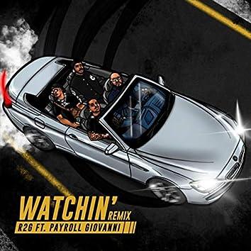 Watchin' (Remix) [feat. Payroll Giovanni]