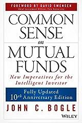 Common Sense on Mutual Funds Kindle Edition