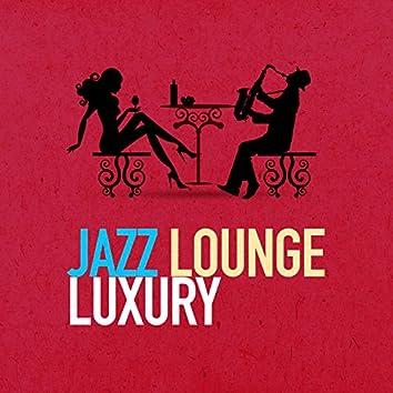 Jazz Lounge Luxury