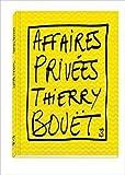 Affaires privées - Thierry Bouët