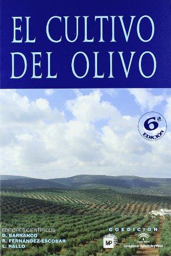 El cultivo del olivo 6ª ed. (Agricultura)