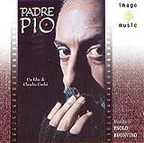 Padre Pio (Colonna sonora originale della serie TV)