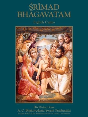 Srimad-Bhagavatam, Eighth Canto